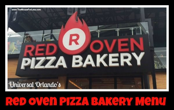 Red Oven Pizza Bakery Menu at Universal Orlando's CityWalk. Fresh ingredients and a stone-lined oven combine to make a delicious pizza experience.