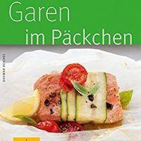 Garen im Päckchen (GU KüchenRatgeber_2005) by Dagmar Reichel, PDF 3833827254, topcookbox.com