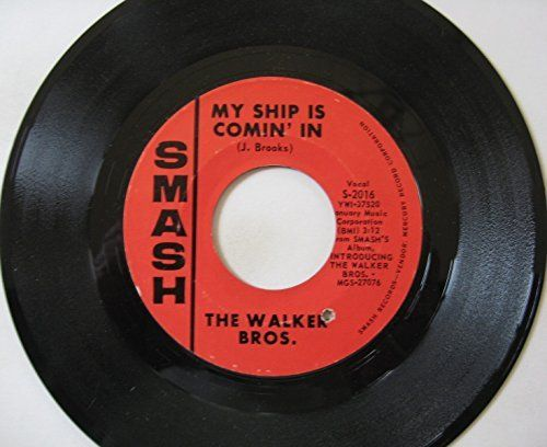 "WALKER BROS. ~ 1966 ""My Ship is Comin' In"" commercial stock vinyl single release…"
