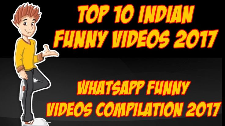 Top 10  Indian Funny Videos 2017 Whatsapp Funny Videos Compilation 2017 ...