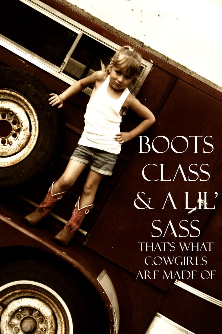 adorable!Little Girls, Cowgirls, To Kim, Sas, Country Girls, Country Quotes, Country Life, Boots Class, Country Livin