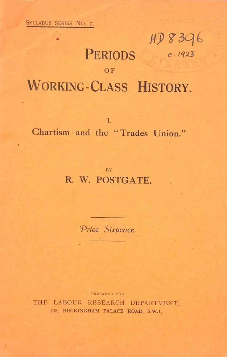 'Periods of Working-Class History: Chartism and the Trade Union' published by The Labour Research Department, 1923.