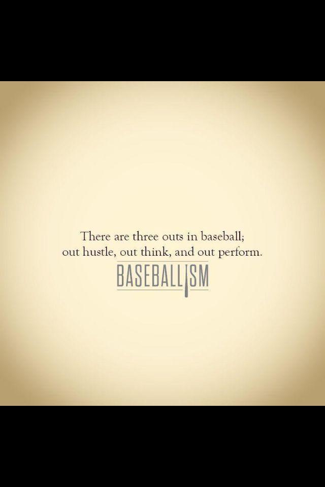 BaseballismBaseball'S Out Hustle, Baseball Quotes, Baseball Boards, Baseball Truisms, Baseball Ready, Baseball'S Softball, Baseball Mantra, Baseball Baby, Baseball Momisms