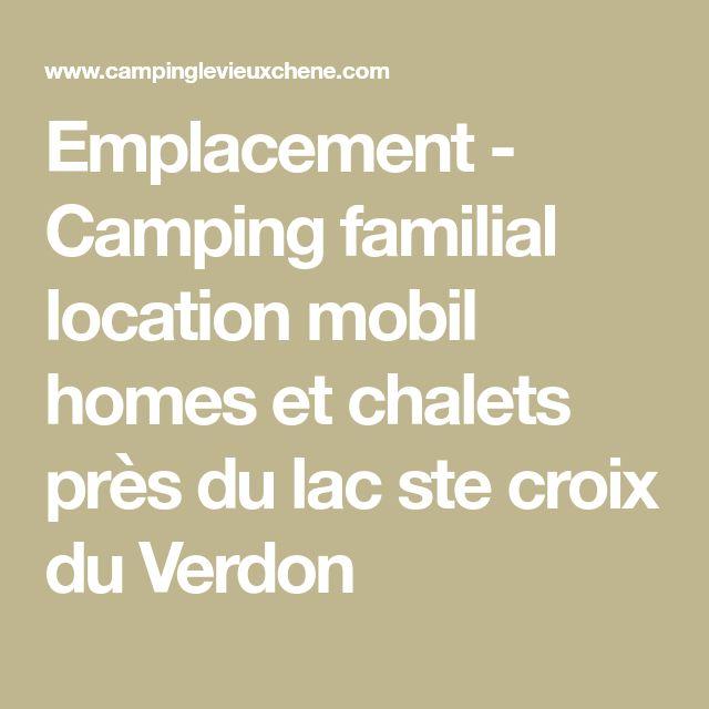 Emplacement - Camping familial location mobil homes et chalets près du lac ste croix du Verdon
