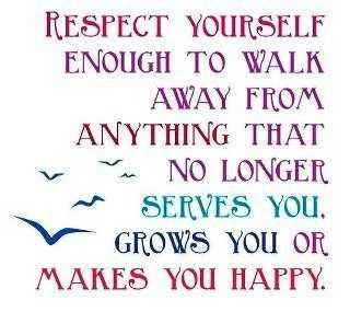 respect yourselfWords Of Wisdom, Remember This, Walks, Quotes, Respect Yourself, Happy, Life Lessons, Well Said, Good Advice