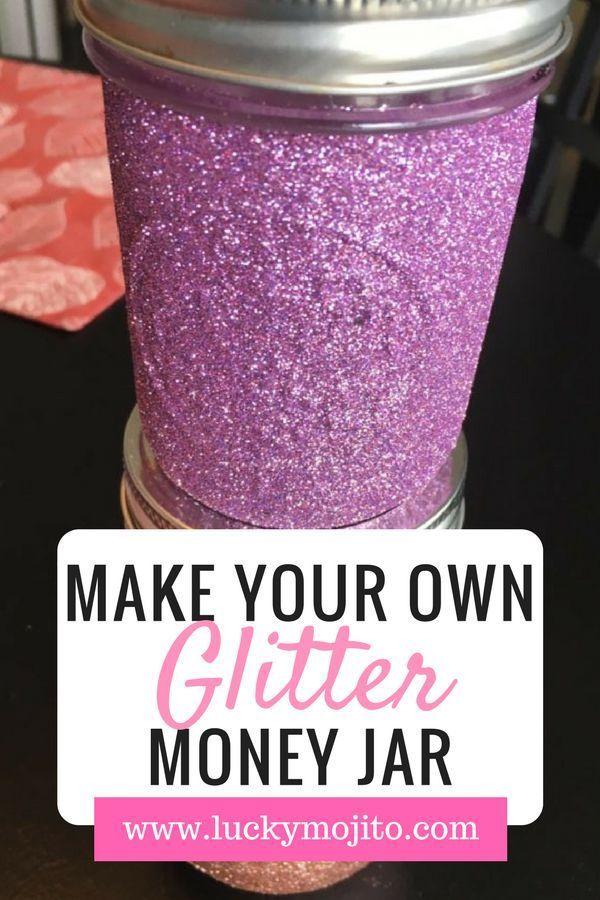 Diy Glitter Money Jar Tutorial Bonus Ideas Lucky Mojito Money Jars Money Saving Jar Savings Jar
