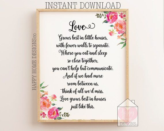 Love Grows Best In Little Houses Just Like This Home Sign Home Printable Entryway Print Home Decor Home Wall Art Home Quote Home Print Home Signs Home Wall Art Home Quotes