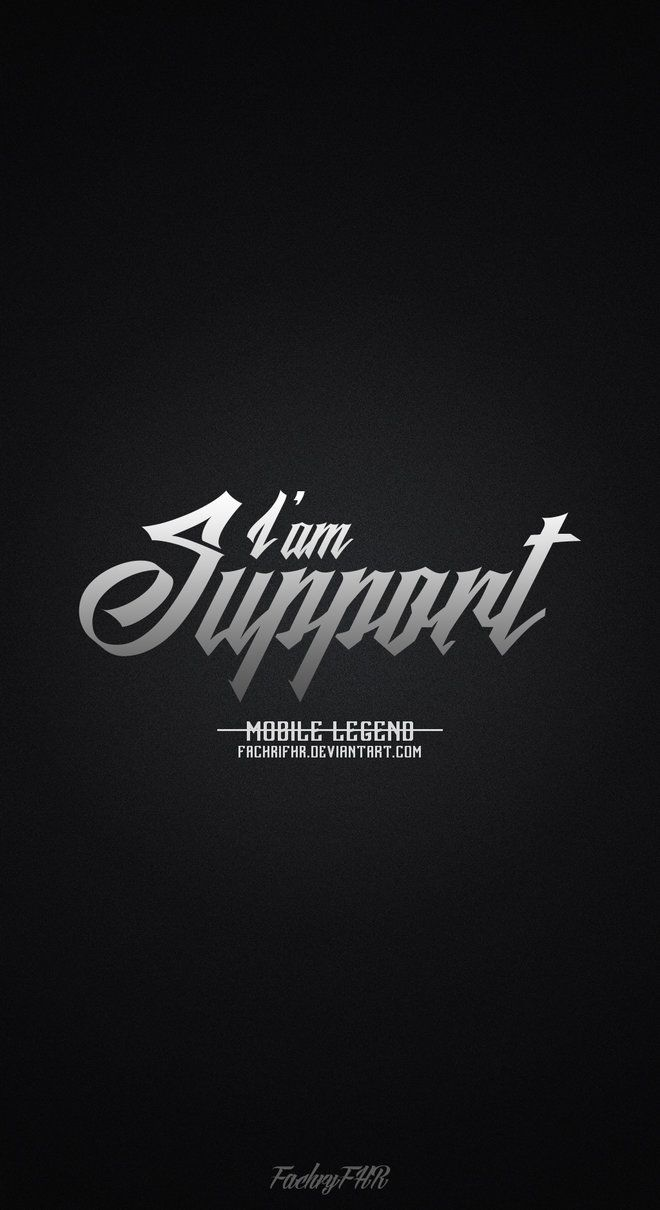 Wallpaper Phone Role Support Mobile Legend By Fachrifhr Logo Sign