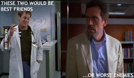If only Dr House met Dr Cox