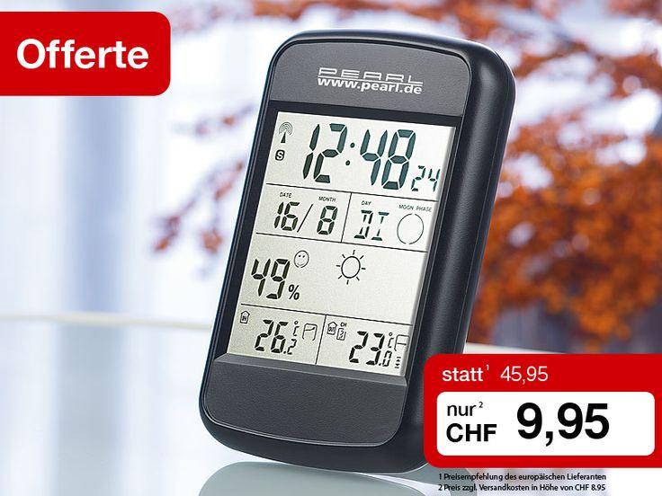 Radikal reduzierter Preis auch bei dieser Digitale Wetterstation mit Funkuhr, Weckalarm & Wetterprognose: https://www.pearl.ch/ch-a-CHA7158-3041.shtml?+vid=613&wa_id=26&wa_num=1