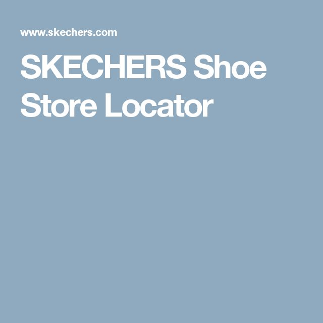 SKECHERS Shoe Store Locator