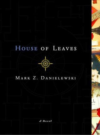 House of Leaves - an experimental novel and also one of my absolute favourites!