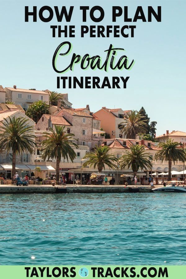 Create The Ideal Croatia Itinerary With This Croatia Travel Guide That Will Help You Discover The Best Places To Visit Vacances Croatie Croatie Voyage Croatie