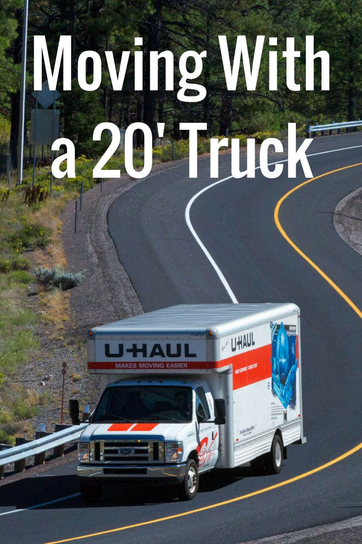 Moving with a 20 uhaul truck u haul truck moving