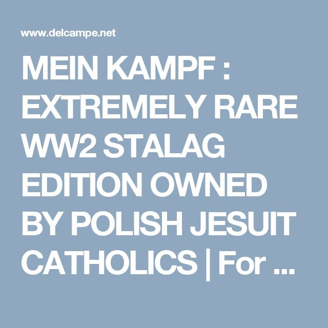 MEIN KAMPF : EXTREMELY RARE WW2 STALAG EDITION OWNED BY POLISH JESUIT CATHOLICS | For sale on Delcampe