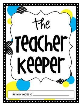 The Teacher Keeper {Yellow & Blue Organizational Teacher Binder}