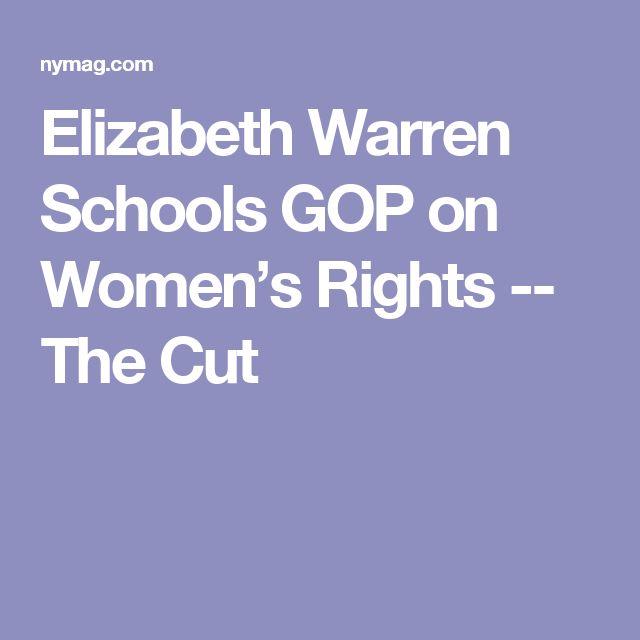 Elizabeth Warren Schools GOP on Women's Rights -- The Cut