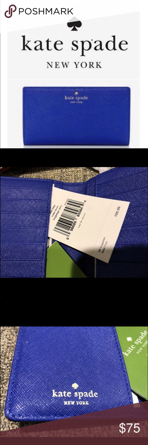 Kate Spade Cedar Street Stacy Wallet :) NWT Never been used!  About 3x6 inches.  The Color is a royal blue!  Plenty of space for cash and cards.  Has ID SLOT  And the wallet snaps shut!  This super cute wallet is a great deal!! :) kate spade Bags Wallets