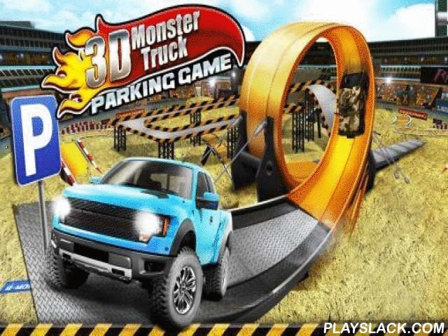3D Monster Truck: Parking Game  Android Game - playslack.com , In the game 3D Monster truck: Parking game you need to move out a tough truck on the path with different hindrances, not tapping  barriers.