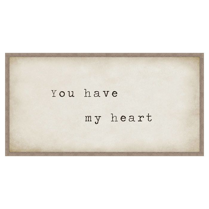 You Have My Heart Framed Giclee Print//