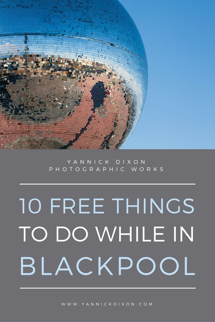 Searching for free things to do in Blackpool? You're in luck! Use this handy list of 10 FREE things you can do while in Blackpool.