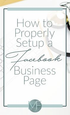 How to Setup a Facebook Business  Page | Social Media Help | Madison-fichtl.com