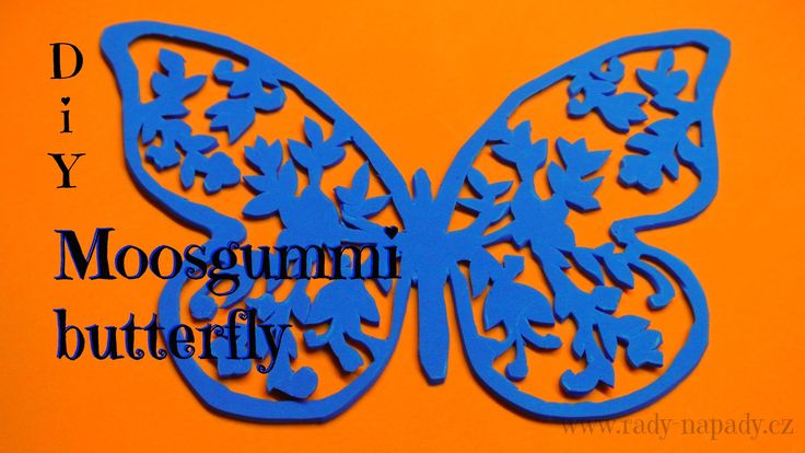 Motýlek z moosgummi pěnovky - jarní dekorace nebo prostírání (Moosgummi butterfly) DiY