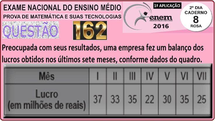 CURSO MATEMÁTICA ENEM 2016 QUESTÃO 162 PROVA ROSA RESOLVIDA EXAME NACION... https://youtu.be/rVjUzxm4x4c