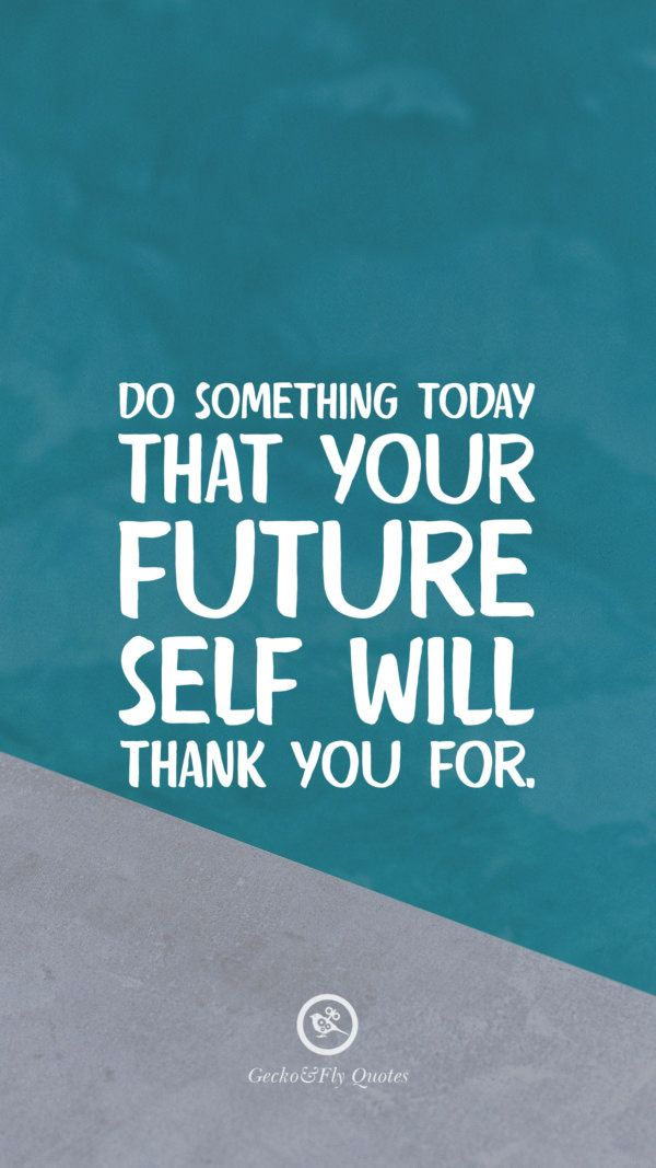 Do Something Today That Your Future Self Will Thank You For Hd Wallpaper Quotes Hd Quotes Ipad Wallpaper Quotes