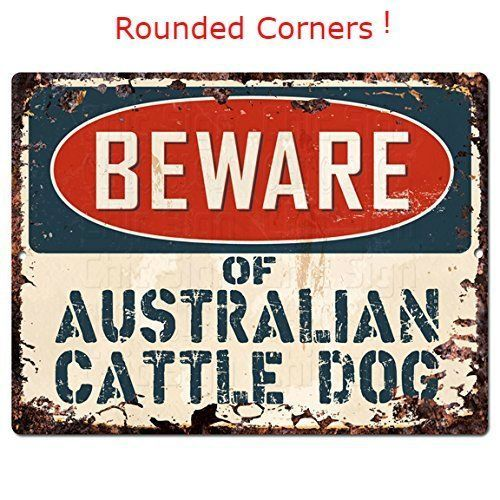 """Vintage Retro Metal Sign Beware of AUSTRALIAN CATTLE DOG Chic Sign Rustic 9""""x12"""" #Pinkicee #VintageRetro"""