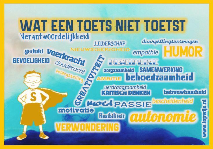 Op internet kwam ik de poster van topwijs.nl deze poster laat heel goed zien wat een toets allemaal niet meet. En waar is het zeker! Dit geldt ook niet alleen voor kleuters maar ook voor alle andere kinderen! Ik ga 'm zeker de komende tijd in mijn klas ophangen als de CITO's eraan komen. De …