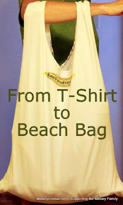 Military-Family Blog from MilitaryAvenue.com: T-Shirt to Beach Bag  What a great idea for those t's!  Gonna try with a few of my hubby's tees that he doesn't wear anymore.