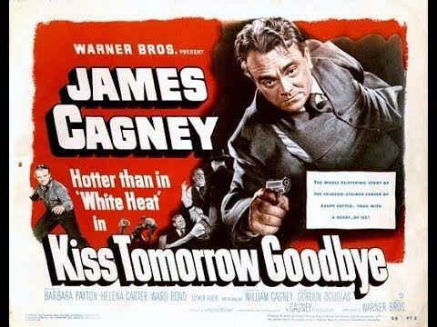 Kiss Tomorrow Goodbye (1950) Ελληνικοί υπότιτλοι