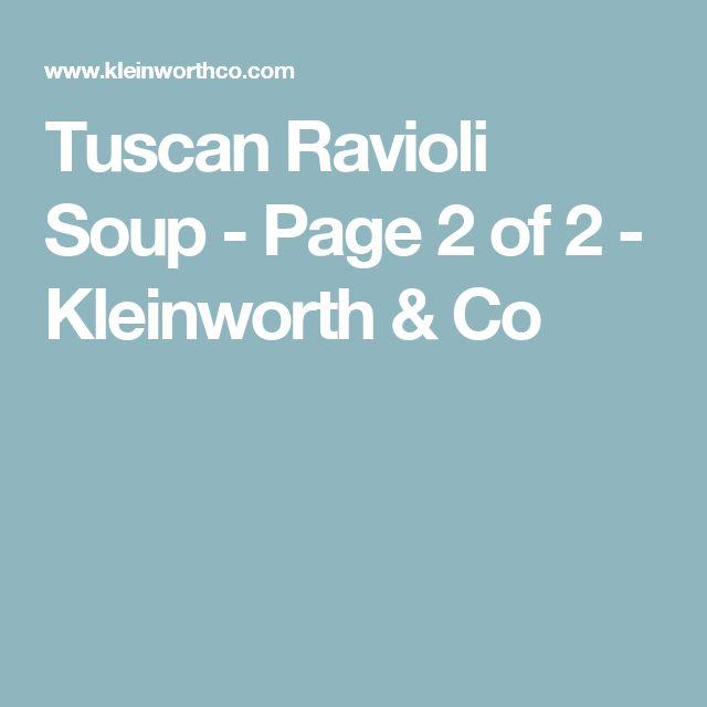 Tuscan Ravioli Soup - Page 2 of 2 - Kleinworth & Co