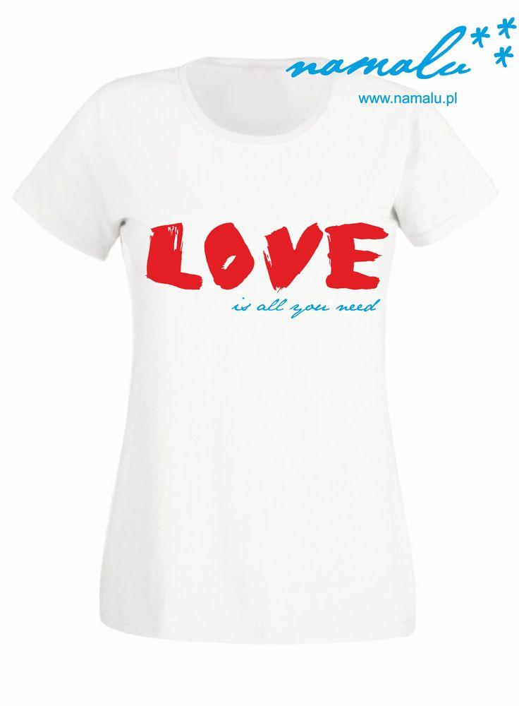 http://namalu.pl/damskie/125-love-is-all-you-need.html  T-shirt damski prezent śmieszny Czarna lub biała koszulka damska z nadrukiem love is all you need miłość valentine's day walentynki zakochani ubranie koszulka nadruk print polish polska firma dobre bo polskie