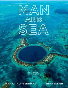 Man and Sea | GoodPlanet Foundation – To bring ecology at the heart of consciousness