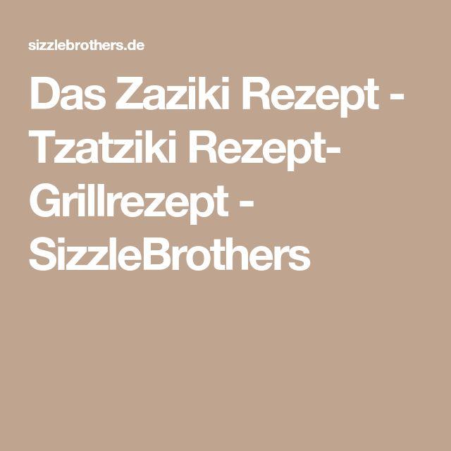 Das Zaziki Rezept - Tzatziki Rezept- Grillrezept - SizzleBrothers
