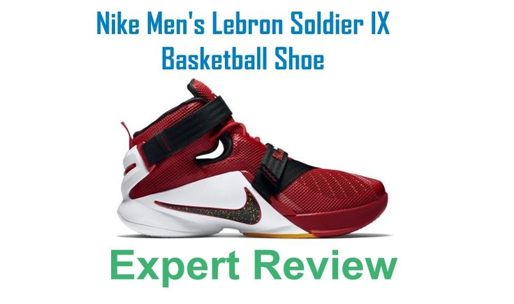 Read our expert reviews & guide before buy Nike Men's Lebron Soldier IX Basketball Shoe. This reviews & guide help you to take decision.