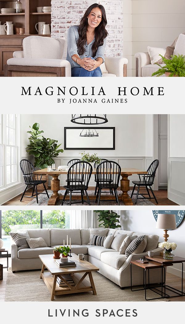 Magnolia Home By Joanna Gaines Furniture Collections Living Room Dining Room And Bedroom S Magnolia Homes Joanna Gaines Dining Room Joanna Gaines Living Room