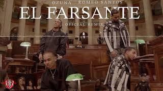 El Farsante Remix - Ozuna Ft. Romeo Santos (Audio Oficial)