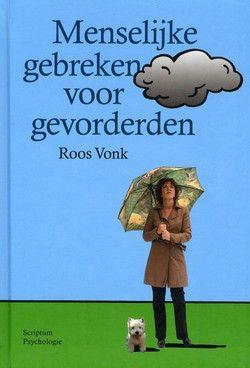 Menselijke gebreken voor gevorderden - Roos Vonk, Roos Vonk, Claudie de Cleen, Claudie de Cleen