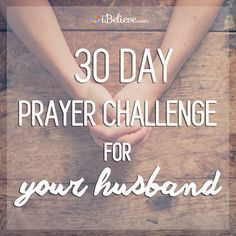 Every day for the next 30 days, you will be challenged to pray in a specific way for your husband. Get ready to see God move in BIG ways in and through your marriage!