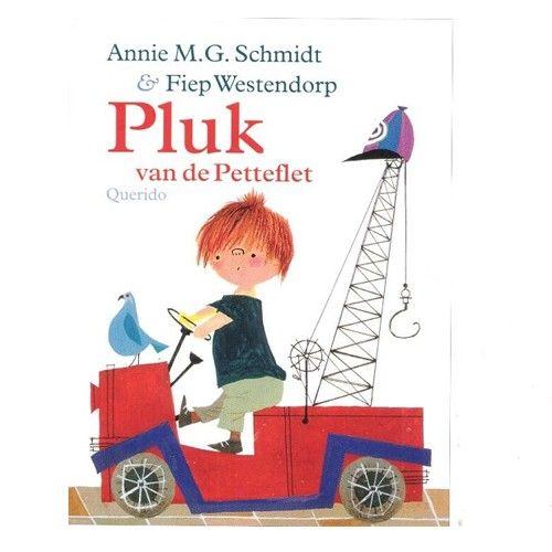 Pluk van de Petteflet, Van Annie M.G. Schmidt