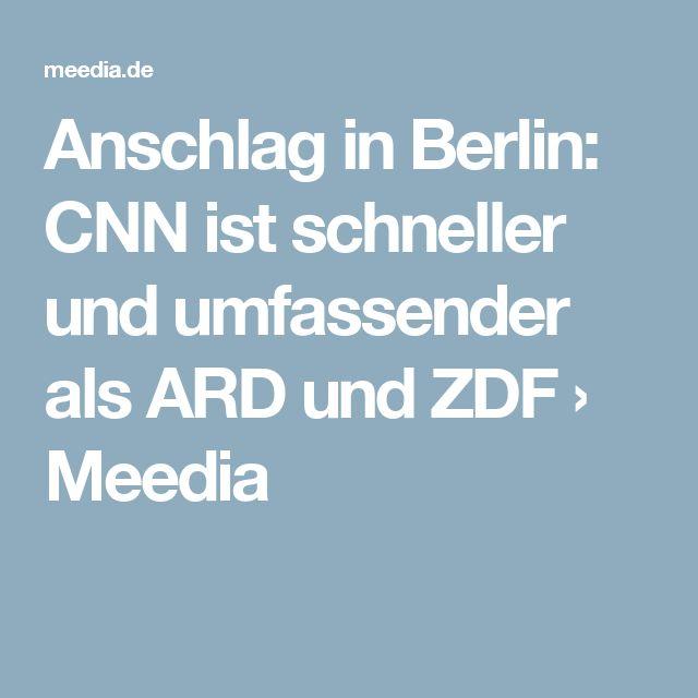 Anschlag in Berlin: CNN ist schneller und umfassender als ARD und ZDF › Meedia
