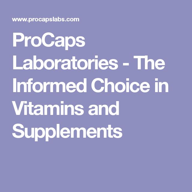 ProCaps Laboratories - The Informed Choice in Vitamins and Supplements