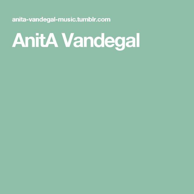 AnitA Vandegal