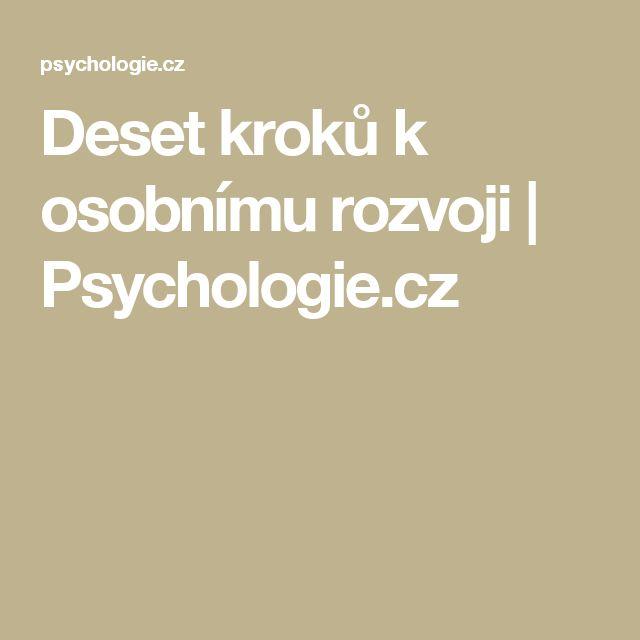 Deset kroků k osobnímu rozvoji | Psychologie.cz