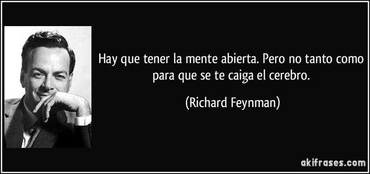 Hay que tener la mente abierta. Pero no tanto como para que se te caiga el cerebro. (Richard Feynman) ∞L♡VE∞★.¸¸☆¸¸.★*´☽ ♥