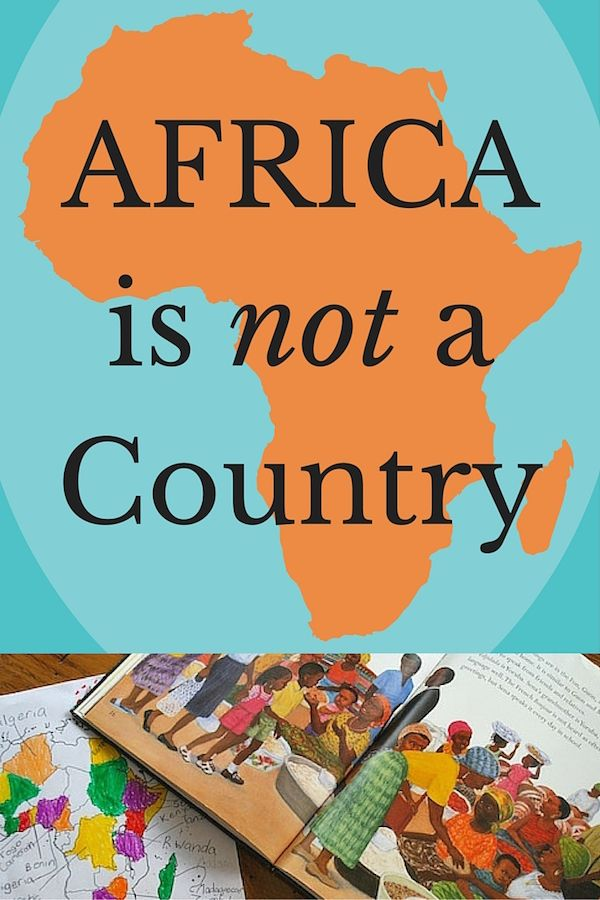 Map The Book Africa Is Not A Country Geography For Kids Africa Teaching Geography