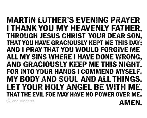 Martin Luther's Evening Prayer. I grew up with this prayer | What's really important: Focusing on faith